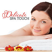 Delicate Spa Touch by Relaxed Piano Music