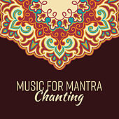 Music for Mantra Chanting by Meditation Awareness