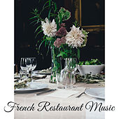 French Restaurant Music by Acoustic Hits