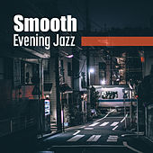 Smooth Evening Jazz by Acoustic Hits