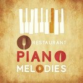 Restaurant Piano Melodies von Restaurant Music
