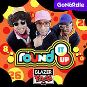 Round It Up by Blazer Fresh