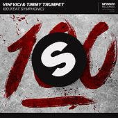 100 (feat. Symphonic) by Timmy Trumpet