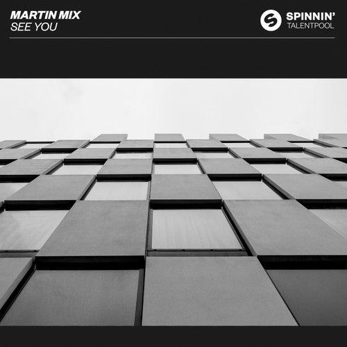 See You von Martin Mix