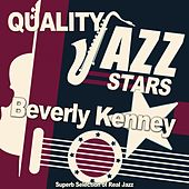 Quality Jazz Stars (Superb Selection of Real Jazz) by Beverly Kenney