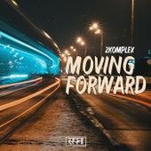 Moving Forward by 2Komplex