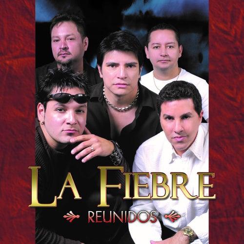 Reunidos by La Fiebre