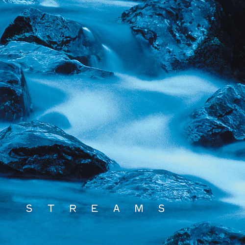 Streams by Various Artists