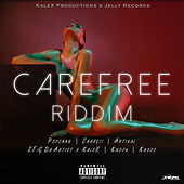 Carefree Riddim by Various Artists