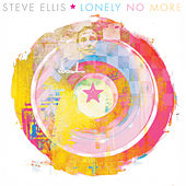 Lonely No More by Steve Ellis