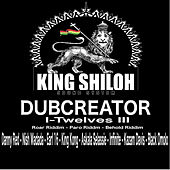 King Shiloh I-Twelves III by Various Artists
