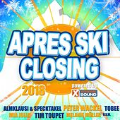 Après Ski Closing 2018 Powered by Xtreme Sound von Various Artists