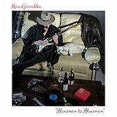 Bluesman to Bluesman by Max Garrubba