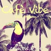 Cafe Vibe, Vol2 (Cool Rhythms) di Various Artists