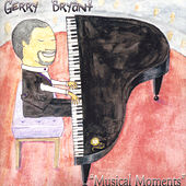 Musical Moments de Gerry Bryant