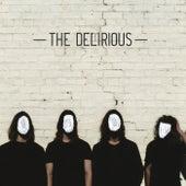 The Delirious von Delirious?