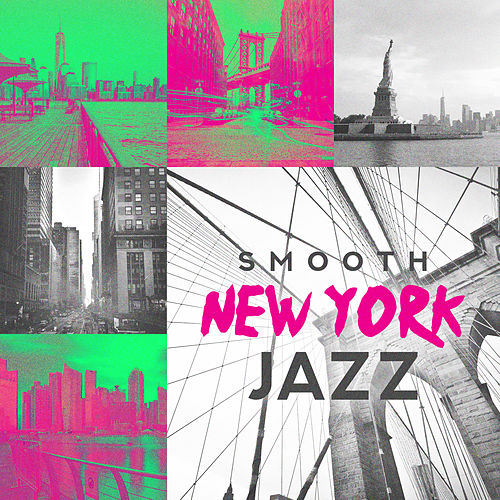 Smooth New York Jazz (Mood Music in Jazz Lounge, ChillOut Night n Day, Bar Jazz Classic, City Bossa Jazz) de Background Instrumental Music Collective
