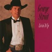 Livin' It Up von George Strait