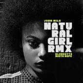 Natural Girl RMX by John Milk