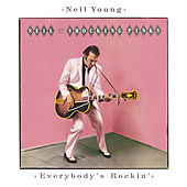 Everybody's Rockin' by Neil Young