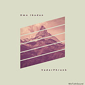 Omo Ibadan by VaderPhrank