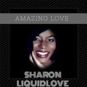 Amazing Love by Sharon Liquidlove
