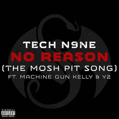 No Reason (The Mosh Pit Song) by Tech N9ne