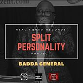 Split Personality Project by BADDA GENERAL