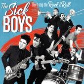 Don't Stop The Rock'n'Roll de Sick Boys