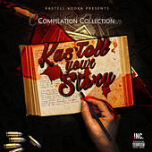 Kas'tell Your Story by Various Artists