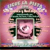 Sigue la pista del Sentimiento Y Nostalgia, Vol. 4 by Silvio Rodriguez