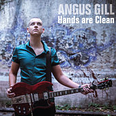 Hands Are Clean (Radio Edit) by Angus Gill