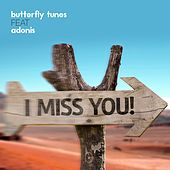 I Miss You by Butterfly Tunes