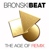 The Age of Remix de Bronski Beat