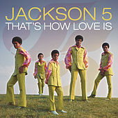That's How Love Is by The Jackson 5