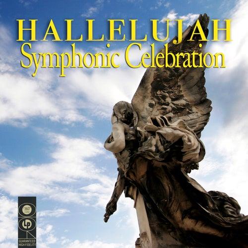 Hallelujah Symphonic Celebration by Various Artists