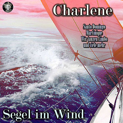 Segel im Wind by Charlene