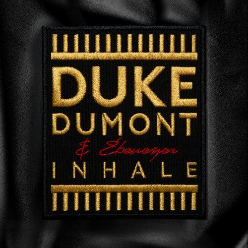 Inhale by Duke Dumont