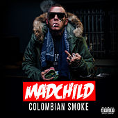 Colombian Smoke by Madchild