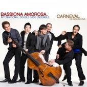 Carneval De Bassiona. by Bassiona Amorosa