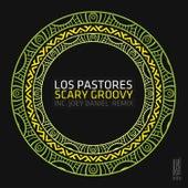Scary Groovy de Los Pastores
