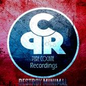 Destroy Minimal van Various