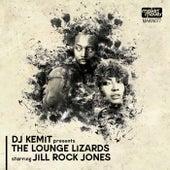 DJ Kemit Presents: The Lounge Lizards de The Lounge Lizards