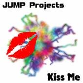 Kiss Me (Original Mix) by J.U.M.P. Projects