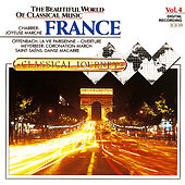 Classical Journey Volume Four: France by Various Artists