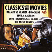 Classics Go To The Movies, Vol. 3 by Various Artists