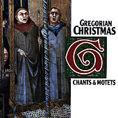Gregorian Christmas: Chants & Motets by Capella Gregoriana