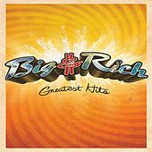 Greatest Hits by Big & Rich