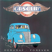 Derudaf Forever by Gasolin'