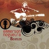 Emmerson Nogueira - Beatles de Emmerson Nogueira